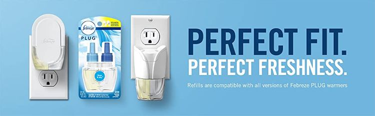 Perfict Fit. Perfect Freshness. Refills are compatible with all version of Febreze PLUG warmers