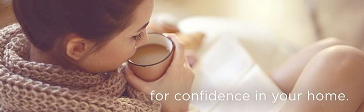 Confidence in your home
